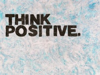 Positivity-Think Positive