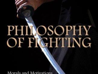 Philosophy of Fighting