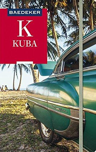 Kuba-Reiseführer Baedeker Kuba von Martina Miethig, Ende 2017.