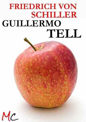 Guillermo Tell, de Friedrich Schiller