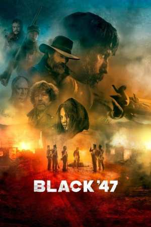 "Poster for the movie ""Black 47"""