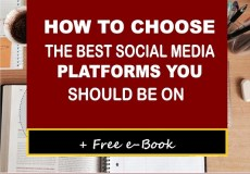 How To Choose The Best Social Media Platforms You Need to Be On