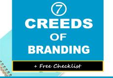 The 7 Creeds of Branding