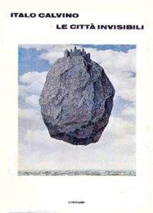 copertina libro Italo Calvino, Le città invisibili (Einaudi, Torino 1972)