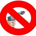no drills