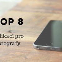 TOP 8 aplikací pro fotografy