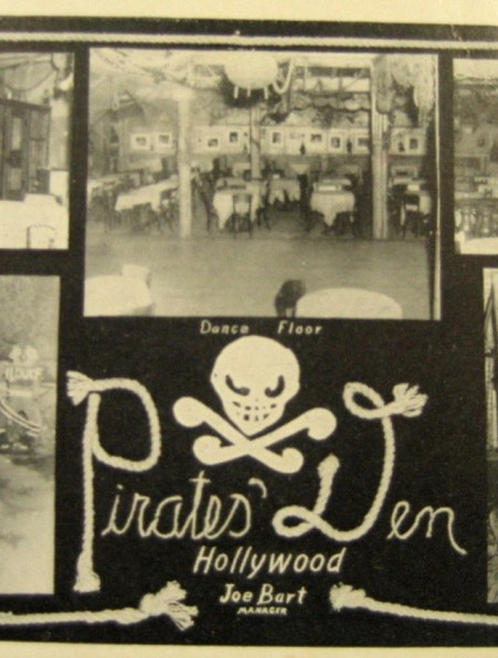 Pirate's Den, 335 N. La Brea, Hollywood