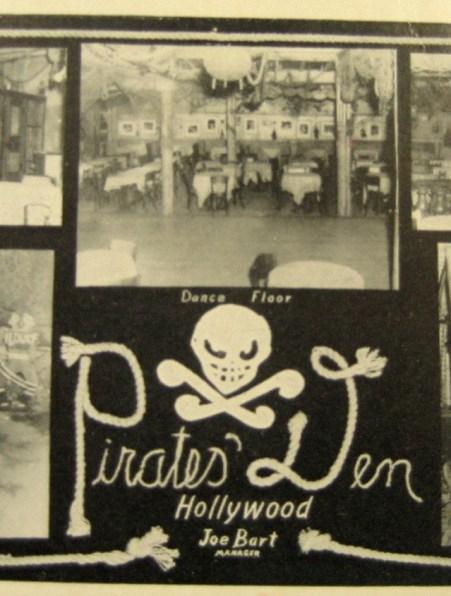 Pirate's Den, 335 N. La Brea, Hollywood