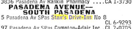 Stan's Drive-in Pasadena