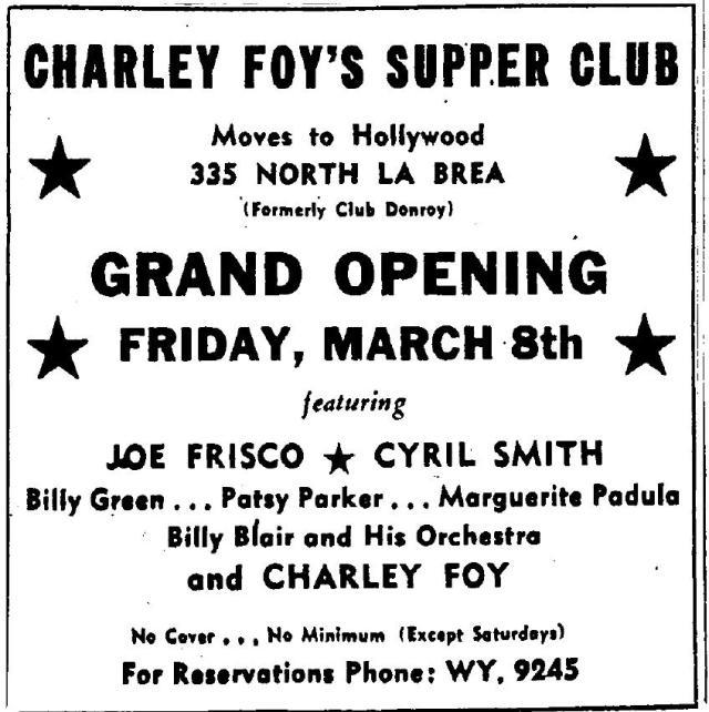 Charlie Foy's Supper Club, 335 N. La Brea Ave