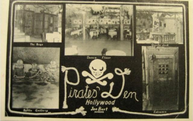 Pirate's Den, 335 N. La Brea Ave