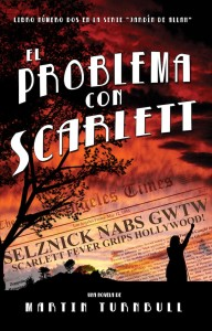 """El Problema con Scarlett"" - ""The Problem with Scarlett"" (Spanish version)"