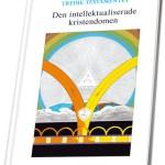 Den intellektualiserede kristendom er udgivet på svensk