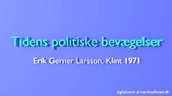 Tidens politiske bevægelser – Erik Gerner Larsson