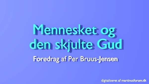 Mennesket og den skjulte Gud – Per Bruus-Jensen