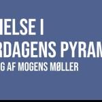 Indvielse i hverdagens pyramide – foredrag af Mogens Møller