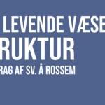 Livsmysteriets løsning – foredrag af Sv. Å. Rossen