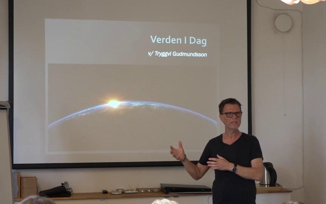 Världen idag – Föredrag av Tryggvi Gudmundsson