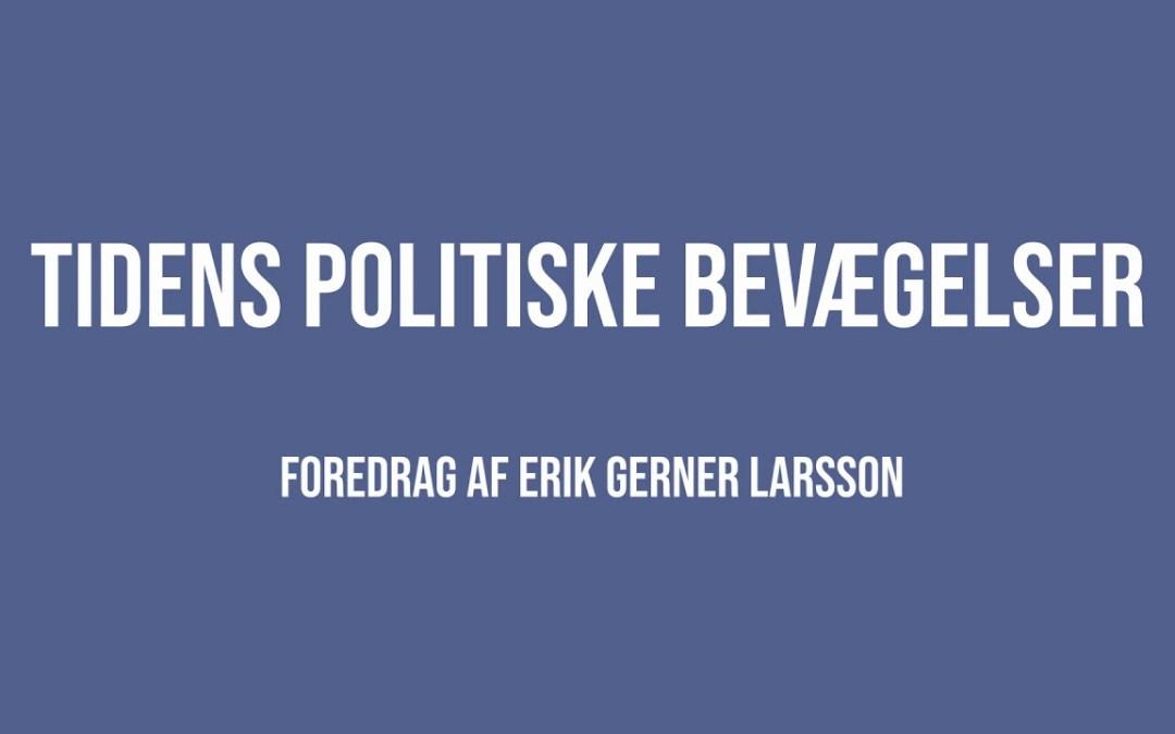 Tidens politiske bevægelser | Erik Gerner Larsson | Martinus Verdensbillede