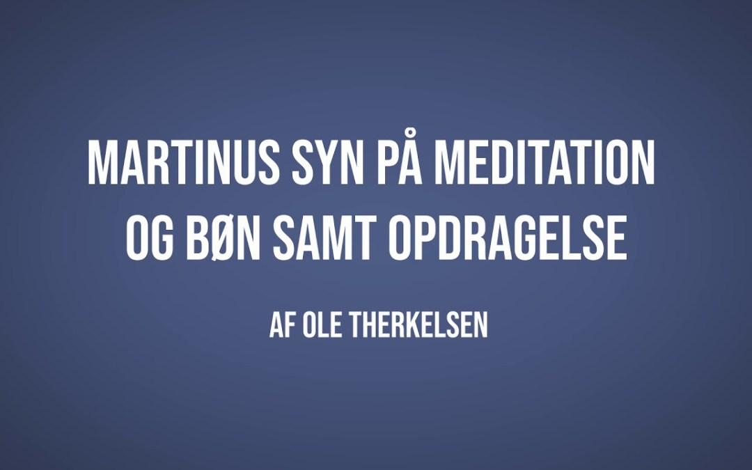 Martinus syn på meditation og bøn samt opdragelse | Ole Therkelsen | Martinus Verdensbillede