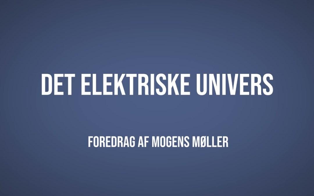 Det elektriske univers | Mogens Møller | Martinus Verdensbillede