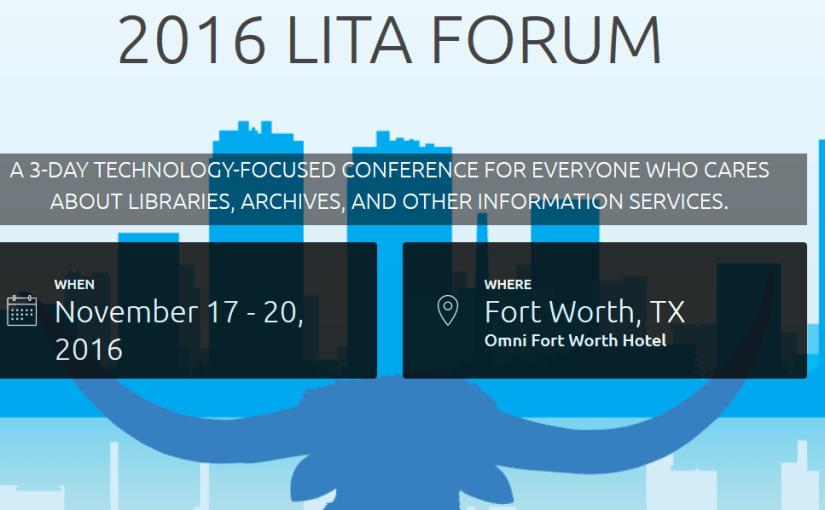 Making Maker Literacies @ 2016 LITA Forum in Fort Worth