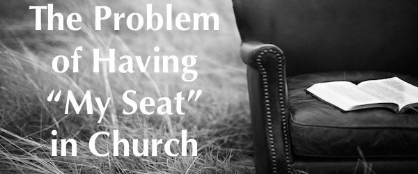 saving a seat in church Bible