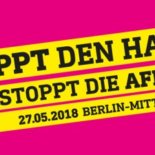 AfD Aufmarsch am 27. Mai: Kommt alle nach Berlin um die Hetzer zu stoppen