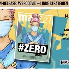 marx21 Magazin-Release: #ZeroCovid – Linke Strategien in der Pandemie