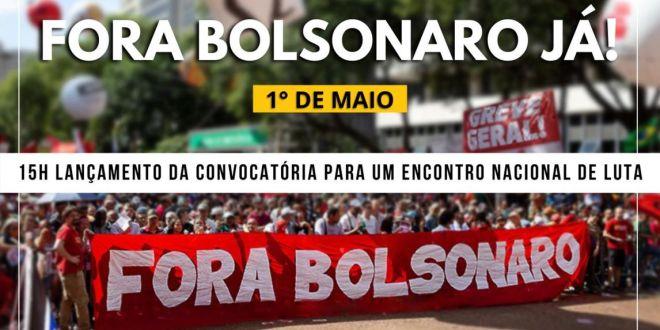 Live: 1º de Maio – Fora Bolsonaro Já!