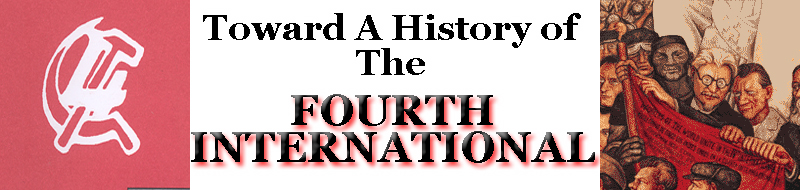 TOWARD A HISTORY OF THE FOURTH INTERNATIONAL
