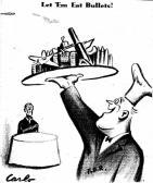Carlo: Let 'Em Eat Bullets (21 January 1939)