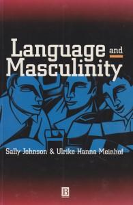 Language and Masculinity