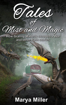 Tales of Mist and Magic by Marya Miller
