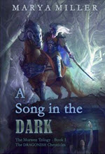 A Song in the Dark by Marya Miller