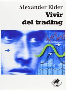 vivir del trading alexander