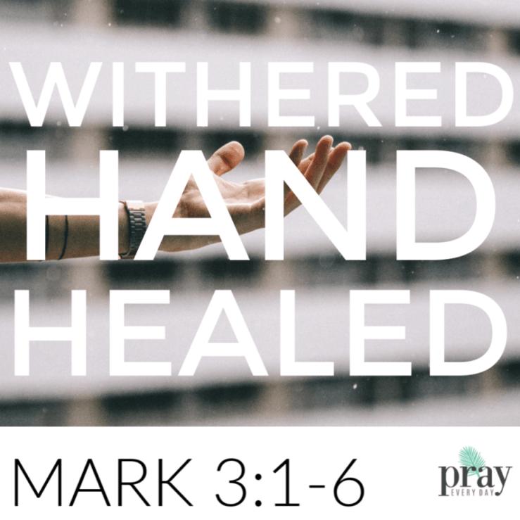 Mark 3:1-6   Mary DeMuth