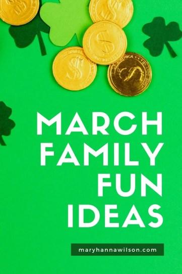 March Family Fun Ideas