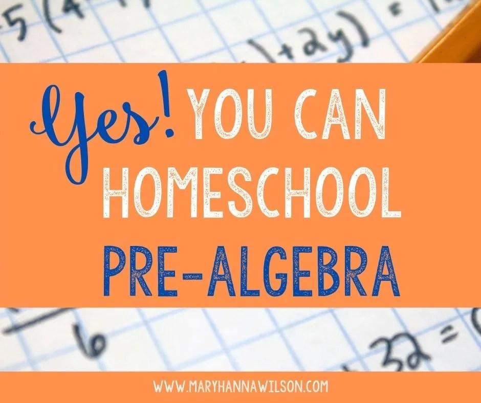 You can homeschool pre-algebra with ease.