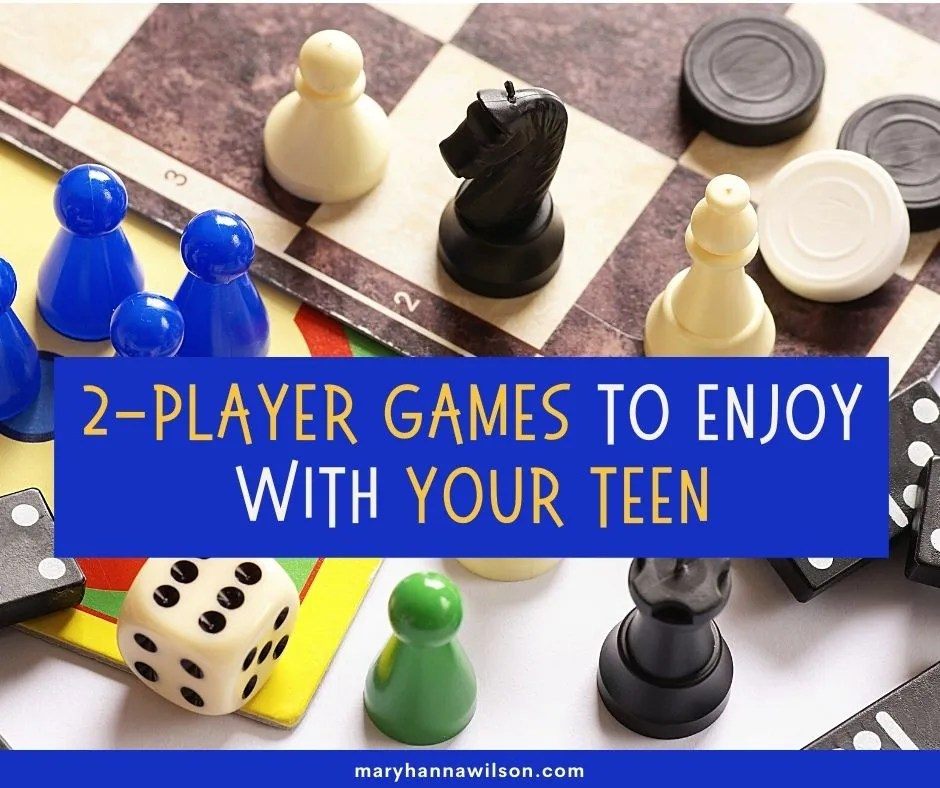 A list of 2 player games to enjoy with your teen