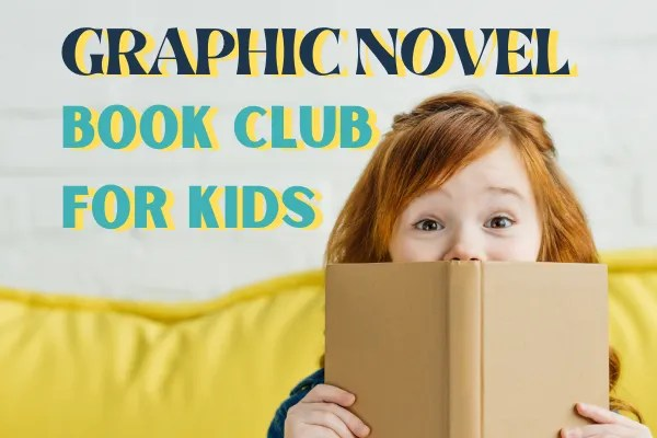 Online book clubs for kids: Graphic Novels