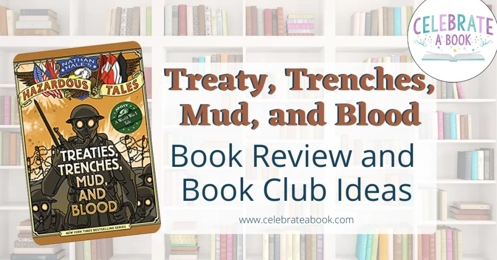 Ideas for discussion when you read Treat Trenches Mud and Blood