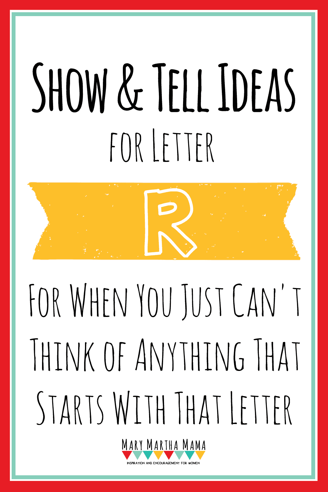 Show And Tell Letter R 25 Ideas Mary Martha Mama