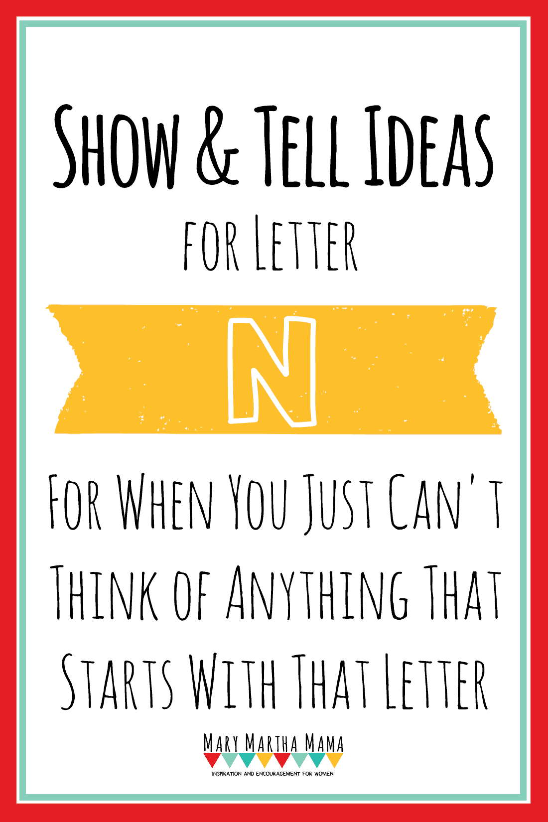 Show And Tell Letter N 20 Ideas For Your Preschooler
