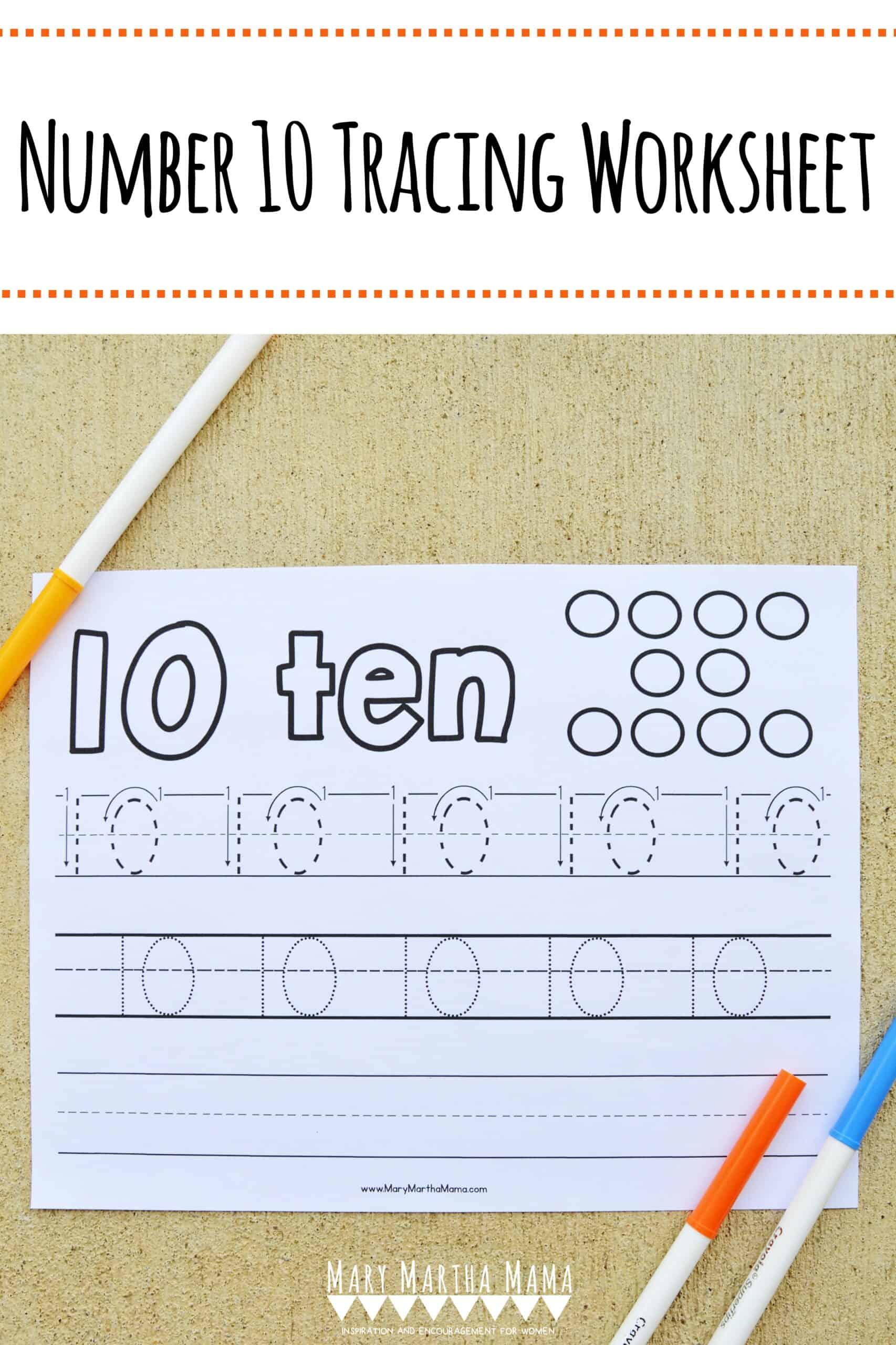 Number 10 Tracing Worksheet Mary Martha Mama