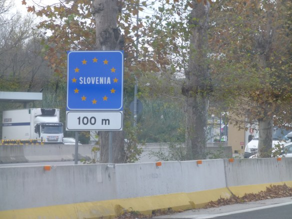 Although we've driven into Slovenia before it's still kind of new to us