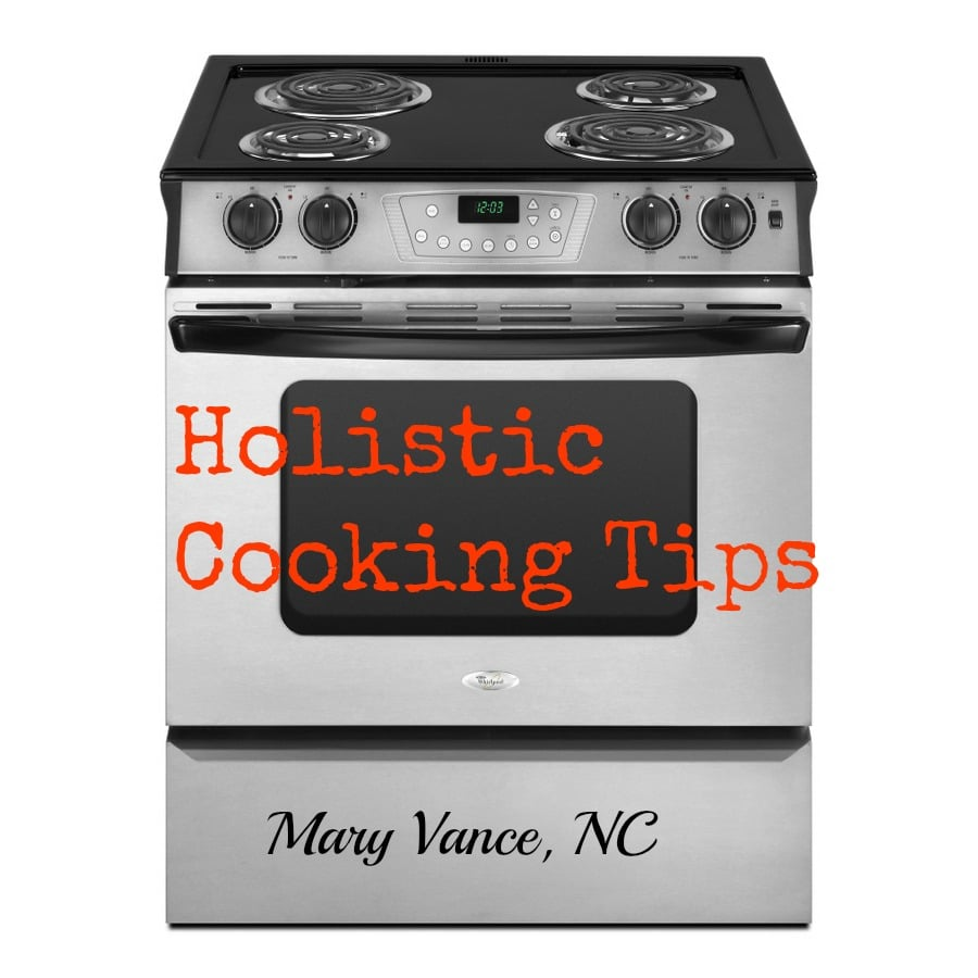 7 Holistic Cooking Tips