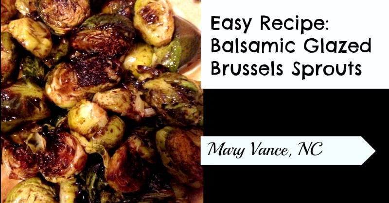 Easy Recipe: Balsamic Glazed Brussels Sprouts