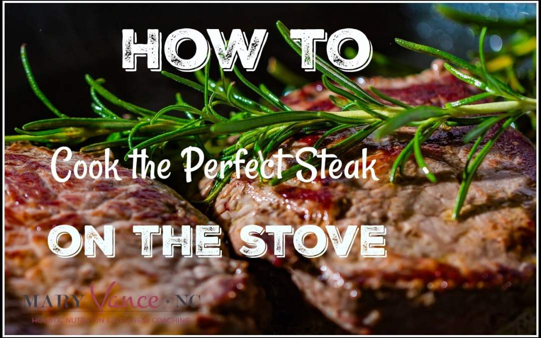 How to Cook the Perfect Steak on the Stove