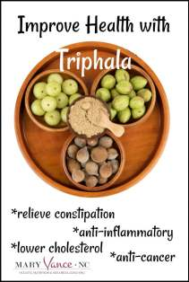Benefits of Triphala--Mary Vance, NC